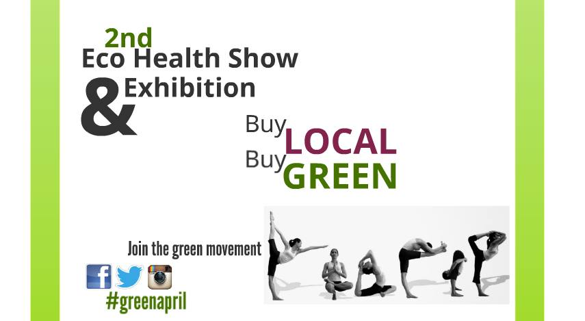 2nd Eco Health Show and Exhibition: Home, Health, Nutrition & Beauty